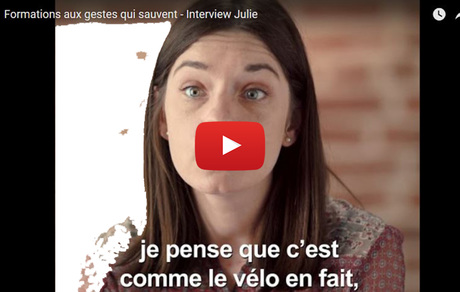 Formations aux gestes qui sauvent - Interview Julie